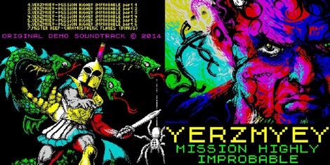 [ZX] Chiptune: Yerzmey Mission Highly Improbable (the ZX-demo original soundtrack)