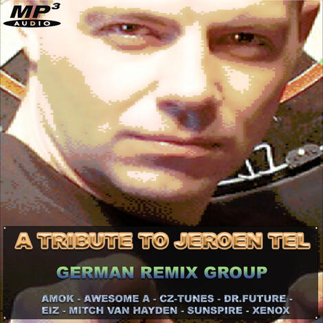 [mp3] GERMAN REMIX GROUP - Tribute to Jeroen Tel